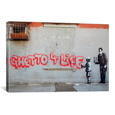 Ghetto 4 Life by Banksy Gallery Wrapped Canvas Artwork