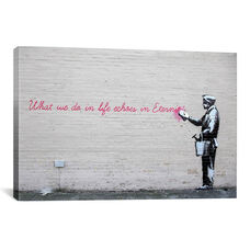 What We Do in Life Echoes in Eternity by Banksy Gallery Wrapped Canvas Artwork